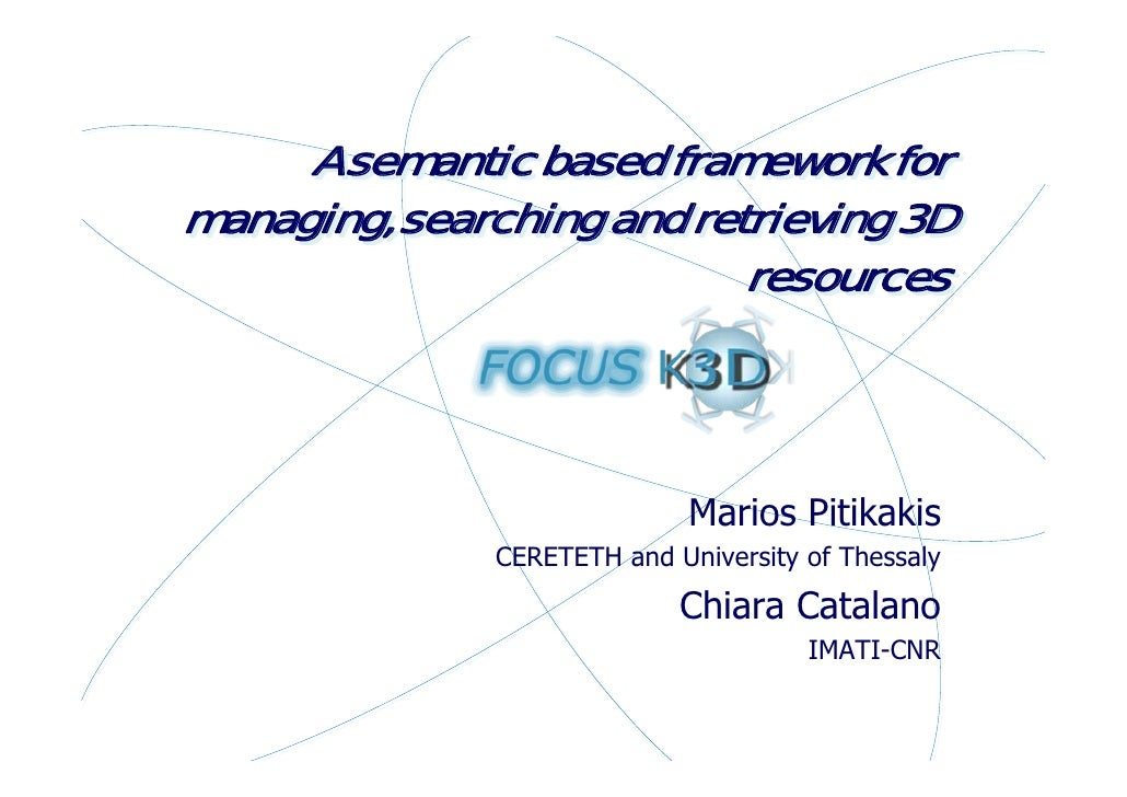 A semantic based framework for managing, searching and retrieving 3D                            resources                 ...