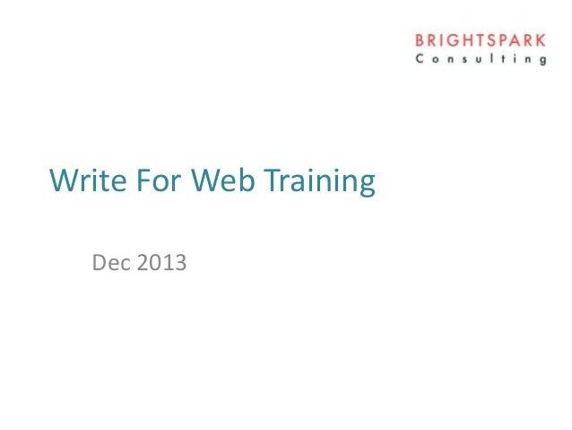 Write For Web Training Dec 2013