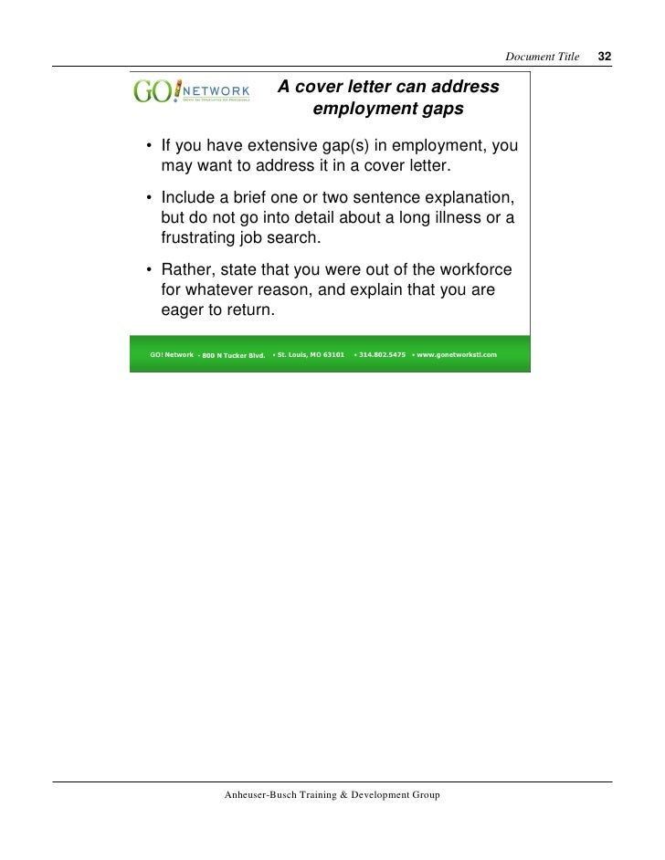 "resume cover letter for gap in employment Unemployed put your cover letter to work ""job hunters with big gaps of unemployment should demonstrate what they did to be productive cover letters & resumes."