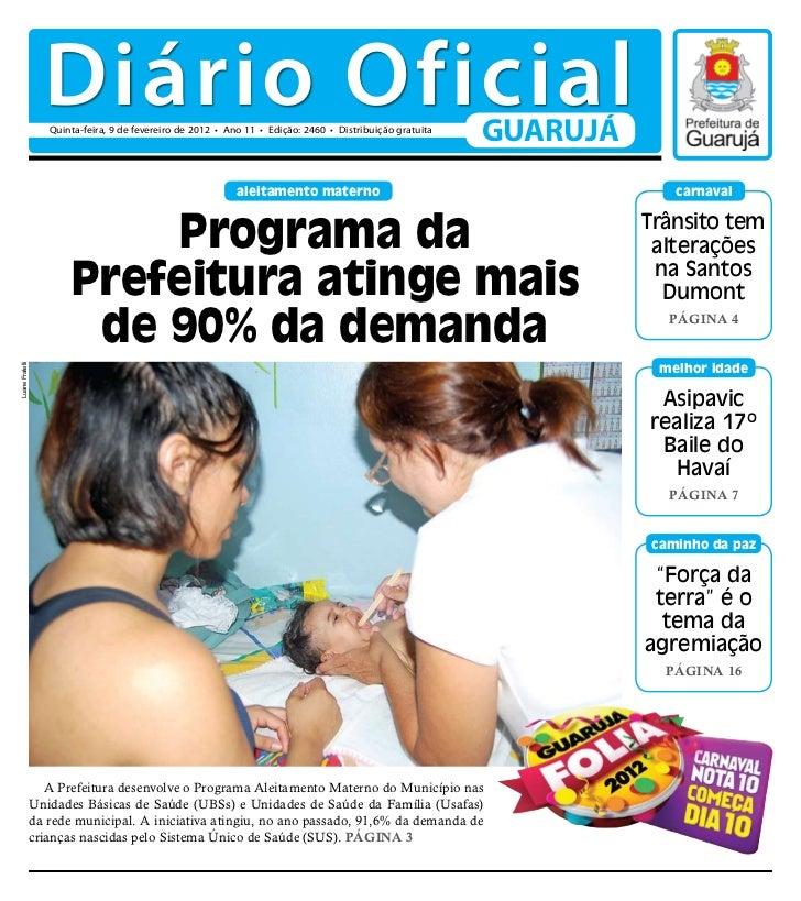 Diário Oficial                 Quinta-feira, 9 de fevereiro de 2012 • Ano 11 • Edição: 2460 • Distribuição gratuita       ...