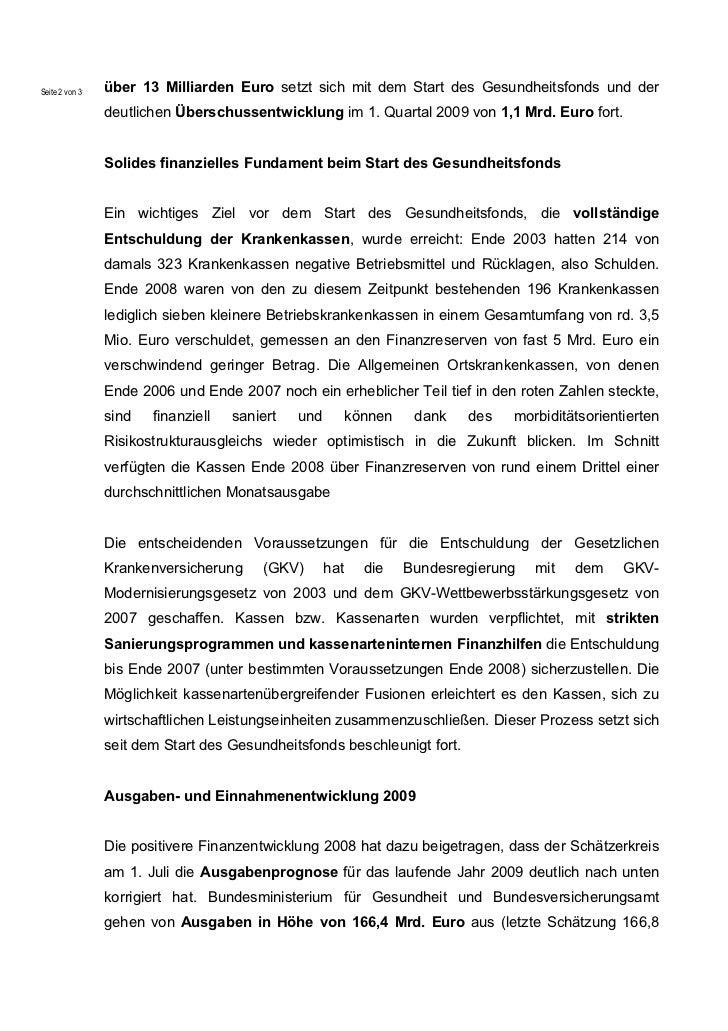 Seite 2 von 3   über 13 Milliarden Euro setzt sich mit dem Start des Gesundheitsfonds und der                deutlichen Üb...