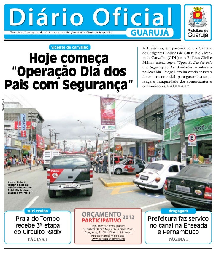 Diário Oficial                 Terça-feira, 9 de agosto de 2011 • Ano 11 • Edição: 2338 • Distribuição gratuita           ...