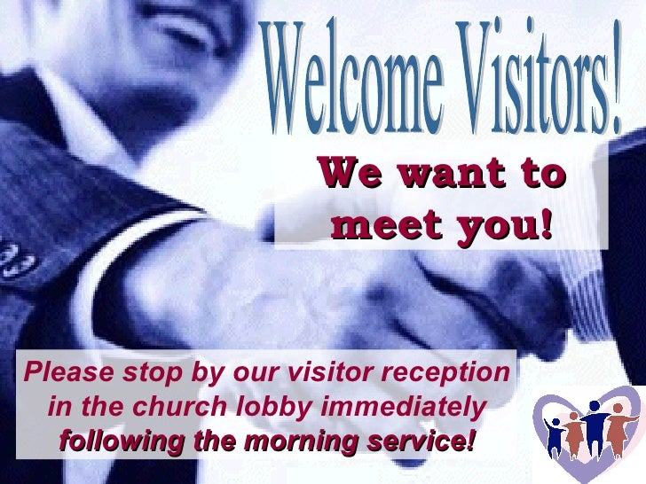 We want to meet you! Please stop by our visitor reception in the church lobby immediately  following the morning service! ...
