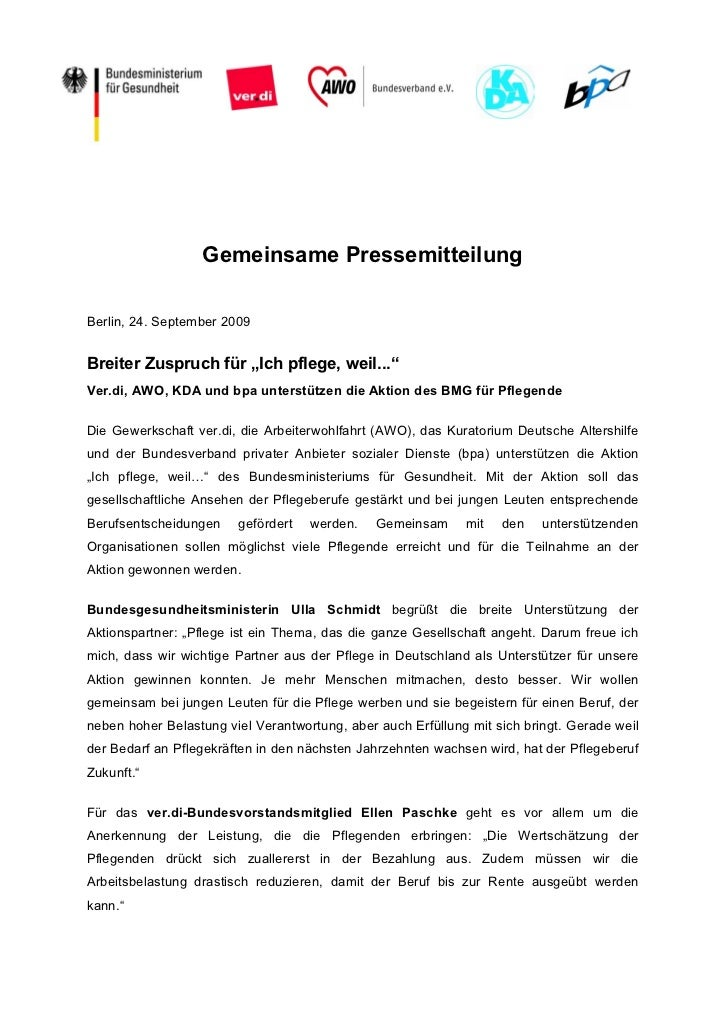 """Gemeinsame PressemitteilungBerlin, 24. September 2009Breiter Zuspruch für """"Ich pflege, weil...""""Ver.di, AWO, KDA und bpa un..."""