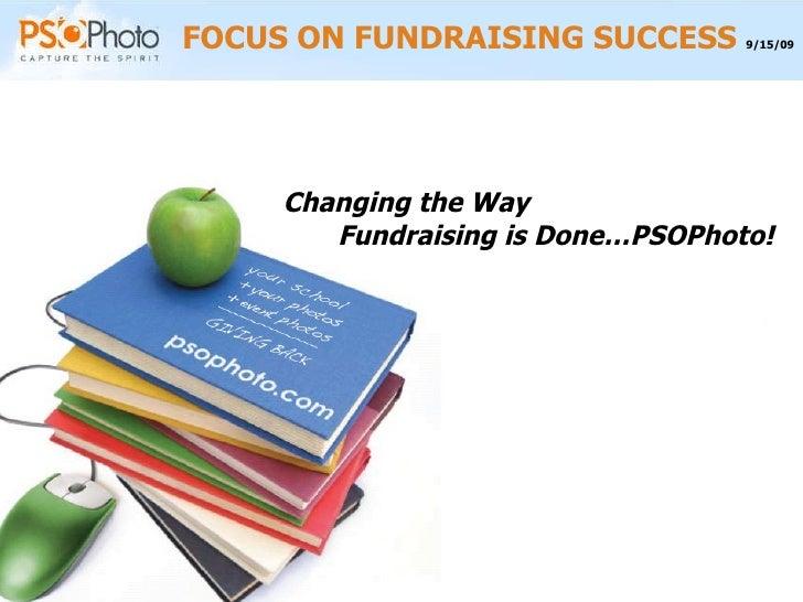FOCUS ON FUNDRAISING SUCCESS  9/15/09