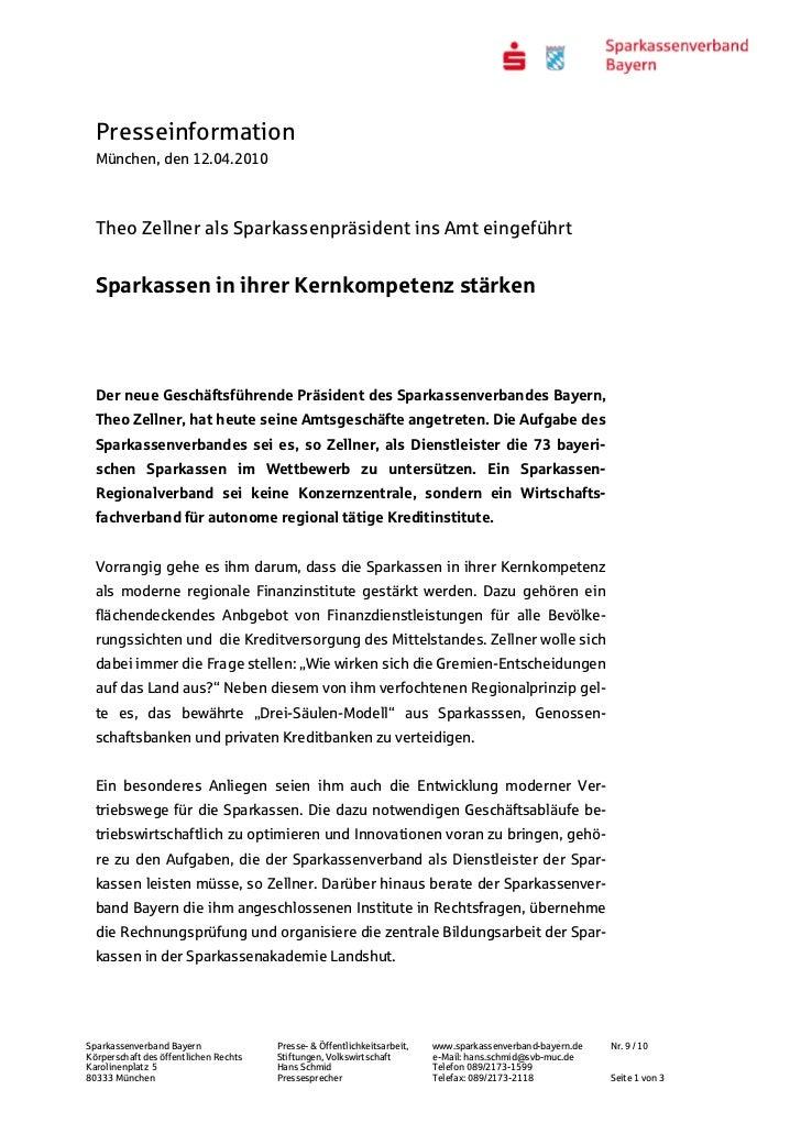 Presseinformation  München, den 12.04.2010  Theo Zellner als Sparkassenpräsident ins Amt eingeführt  Sparkassen in ihrer K...