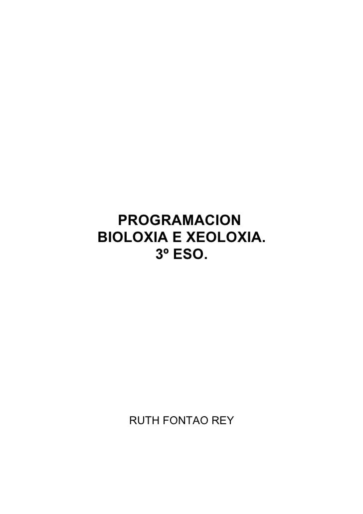 PROGRAMACION BIOLOXIA E XEOLOXIA.        3º ESO.        RUTH FONTAO REY