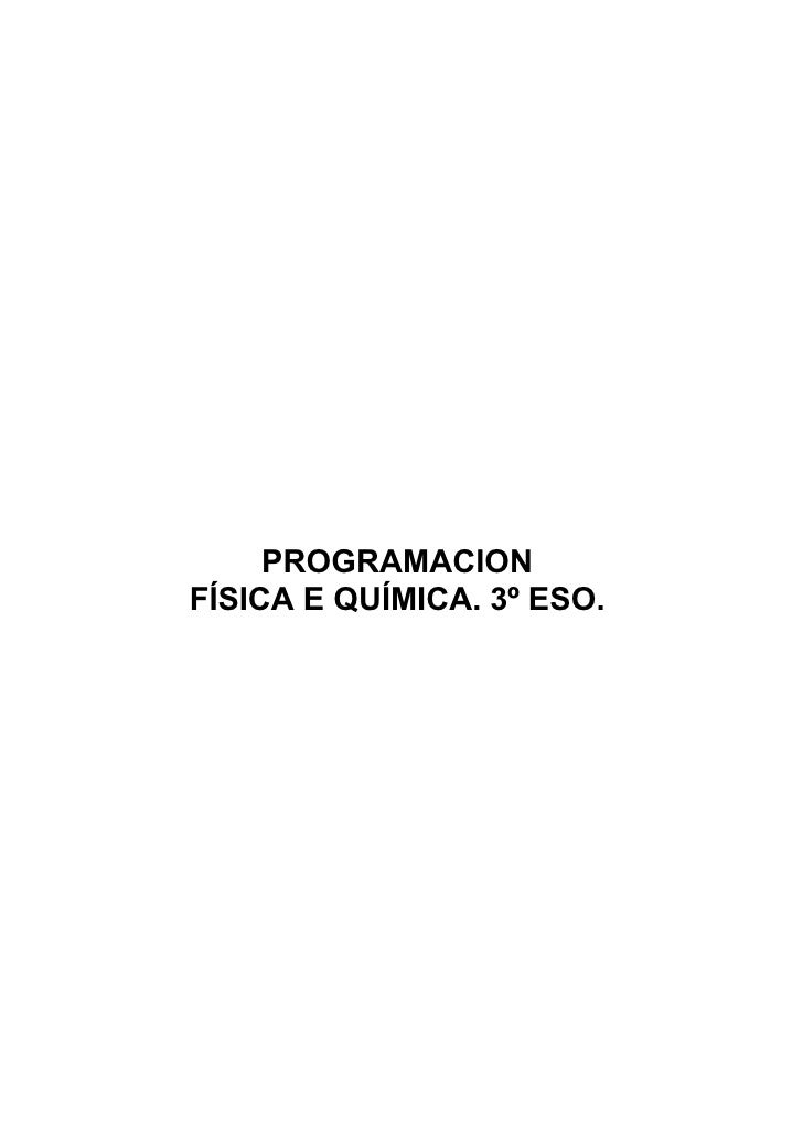 PROGRAMACION FÍSICA E QUÍMICA. 3º ESO.
