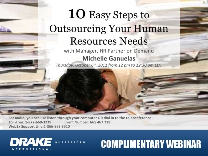10  Easy Steps to Outsourcing Your Human Resources Needs with Manager, HR Partner on Demand Michelle Ganuelas Thursday, Oc...