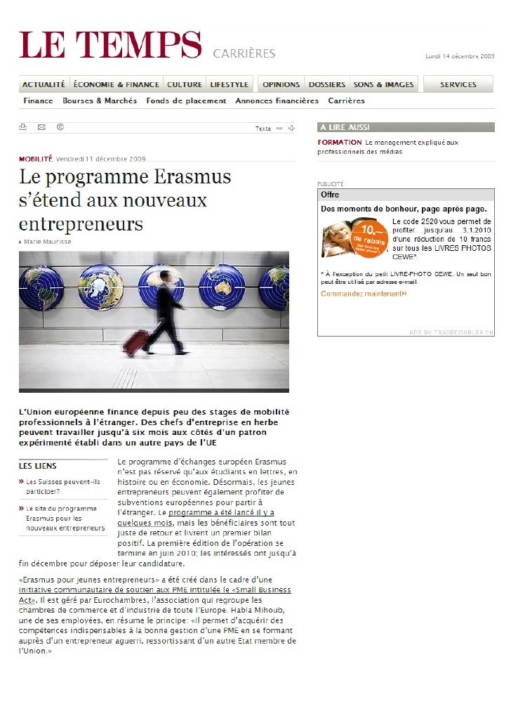 Article available via this website: http://www.letemps.ch/Page/Uuid/d6733888-e5d4-11de-aaf7- ea32f0d447d6/Le_programme_Era...