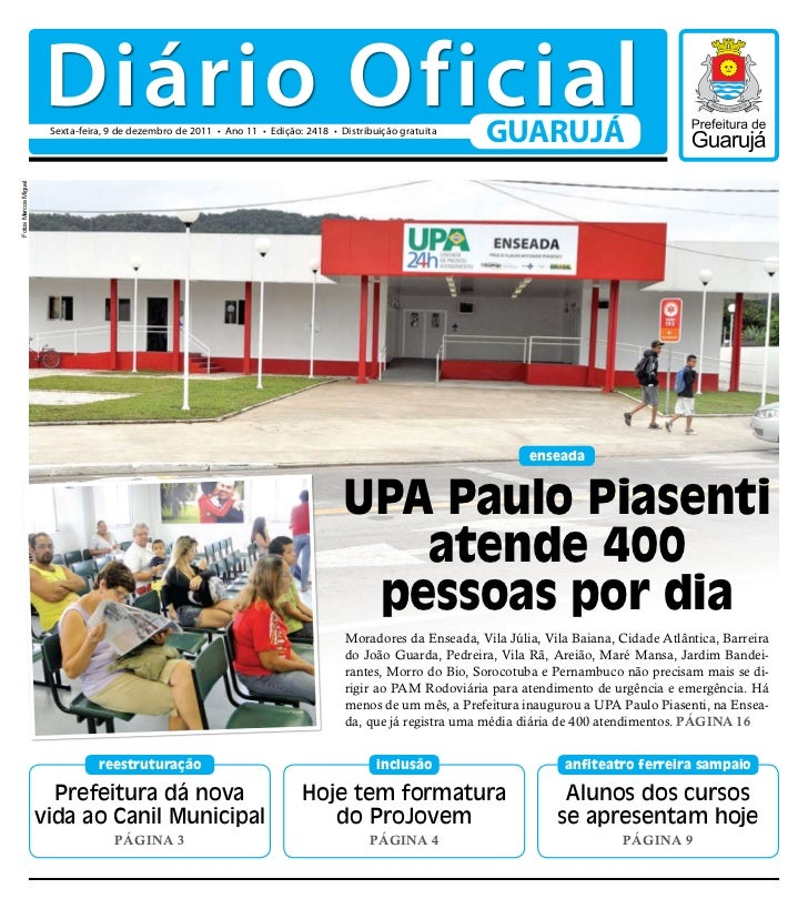 Diário Oficial                       Sexta-feira, 9 de dezembro de 2011 • Ano 11 • Edição: 2418 • Distribuição gratuita   ...
