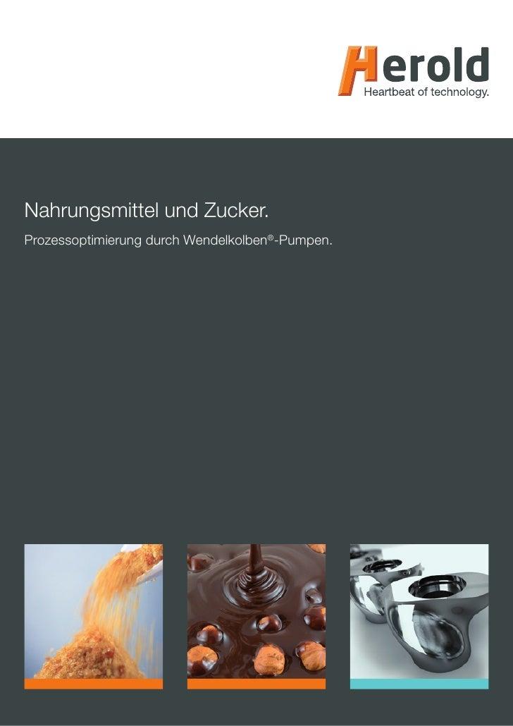 Nahrungsmittel und Zucker. Prozessoptimierung durch Wendelkolben®-Pumpen.