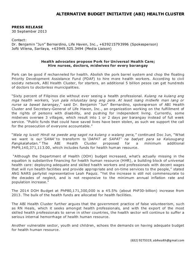 "ALTERNATIVE BUDGET INITIATIVE (ABI) HEALTH CLUSTER PRESS RELEASE 30 September 2013 Contact: Dr. Benjamin ""Jun"" Bernardino,..."