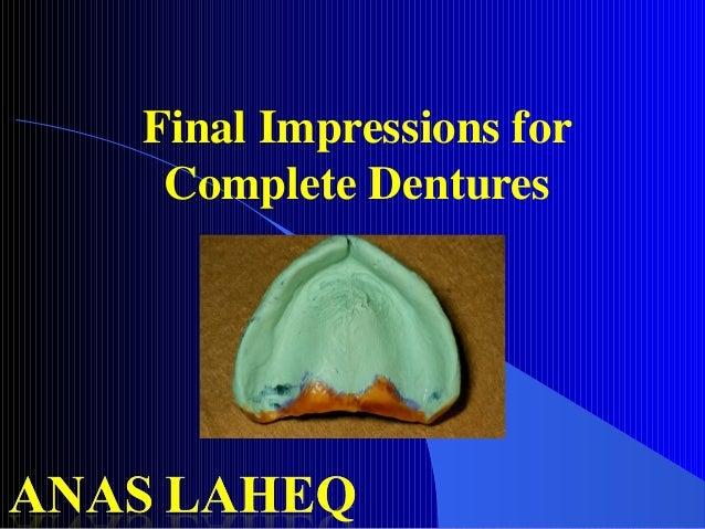 Final Impressions for Complete Dentures