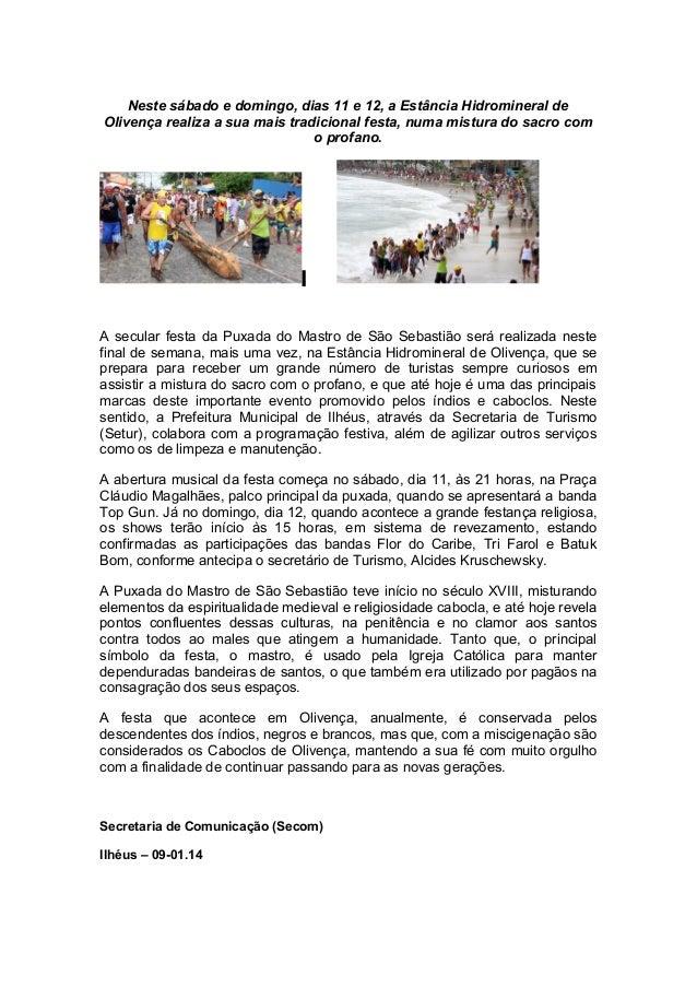 Neste sábado e domingo, dias 11 e 12, a Estância Hidromineral de Olivença realiza a sua mais tradicional festa, numa mistu...