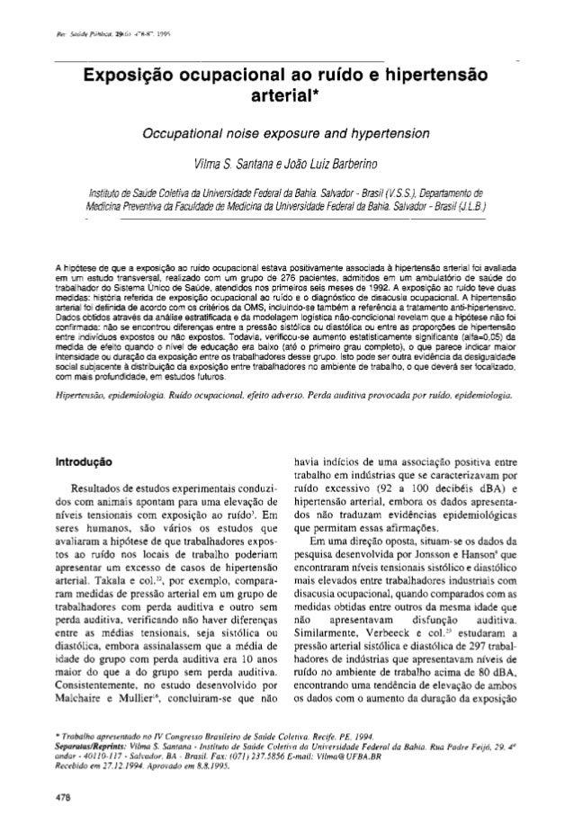Exposição ocupacional ao ruído e hipertensão arterial* Occupational noise exposure and hypertension Vilma S. Santana e Joã...