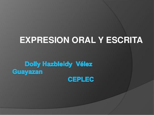 EXPRESION ORAL Y ESCRITA