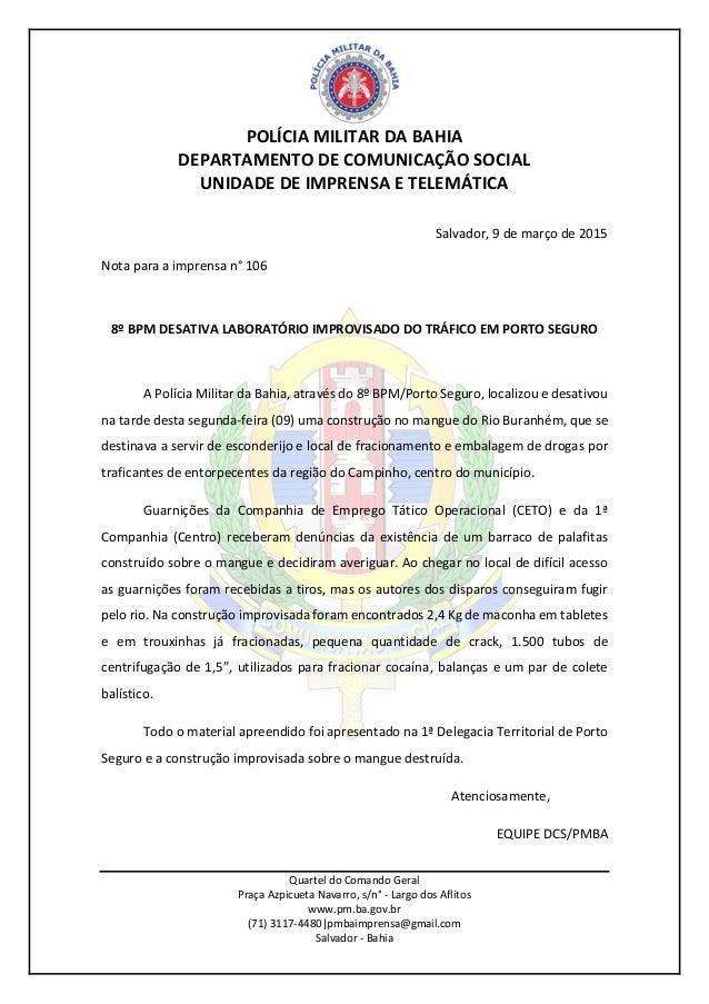 POLÍCIA MILITAR DA BAHIA DEPARTAMENTO DE COMUNICAÇÃO SOCIAL UNIDADE DE IMPRENSA E TELEMÁTICA Quartel do Comando Geral Praç...