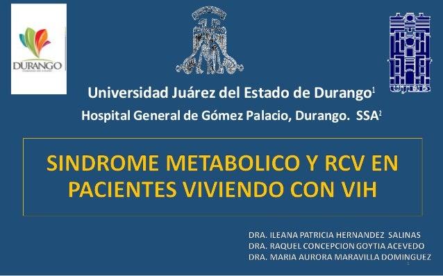 Universidad Juárez del Estado de Durango1 Hospital General de Gómez Palacio, Durango. SSA2 1