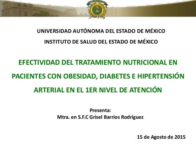 EFECTIVIDAD DEL TRATAMIENTO NUTRICIONAL EN PACIENTES CON OBESIDAD, DIABETES E HIPERTENSIÓN ARTERIAL EN EL 1ER NIVEL DE ATE...