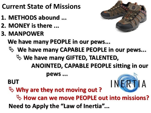 Missions & the Local Church METHODS MONEY MANPOWER BUT ...  MOTIVATION