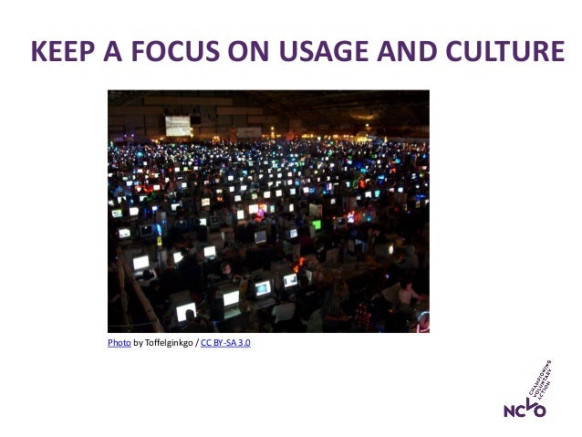 KEEP A FOCUS ON USAGE AND CULTURE Photo by Toffelginkgo / CC BY-SA 3.0