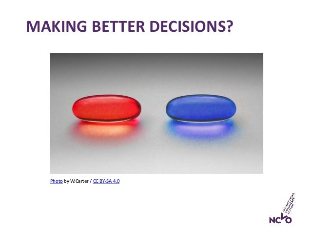 MAKING BETTER DECISIONS? Photo by W.Carter / CC BY-SA 4.0
