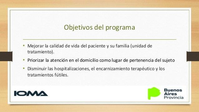 Población objetivo: Pacientes con diagnóstico de cáncer 16.800 El 30% requeriría cuidados paliativos avanzados. 5040 pacie...