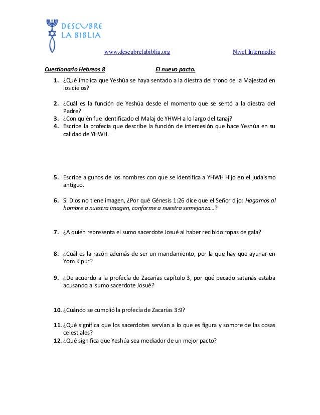 www.descubrelabiblia.org Nivel Intermedio Cuestionario Hebreos 8 El nuevo pacto. 1. ¿Qué implica que Yeshúa se haya sentad...