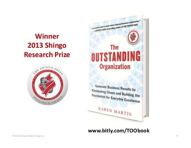 ©2013TheKarenMartinGroup,Inc. 7 www.bitly.com/TOObook Winner 2013Shingo ResearchPrize