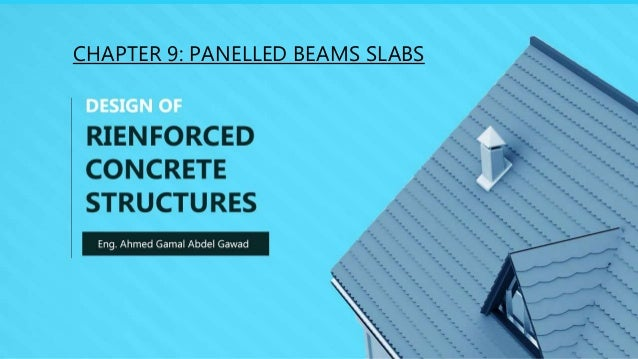 CHAPTER 9: PANELLED BEAMS SLABS