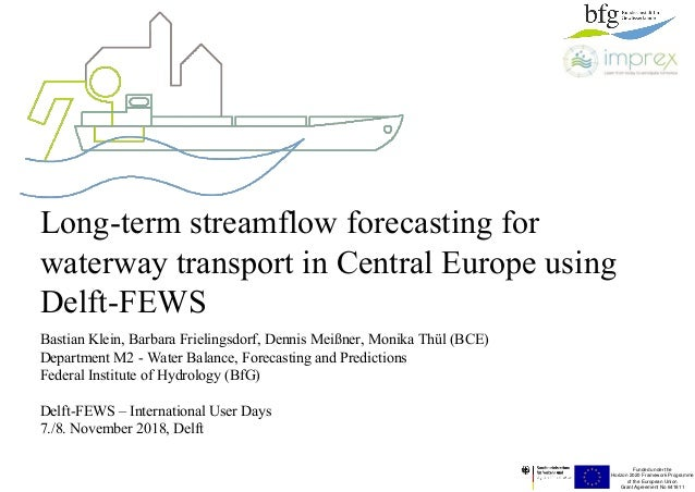 Funded under the Horizon 2020 Framework Programme of the European Union Grant Agreement No 641811 Long-term streamflow for...