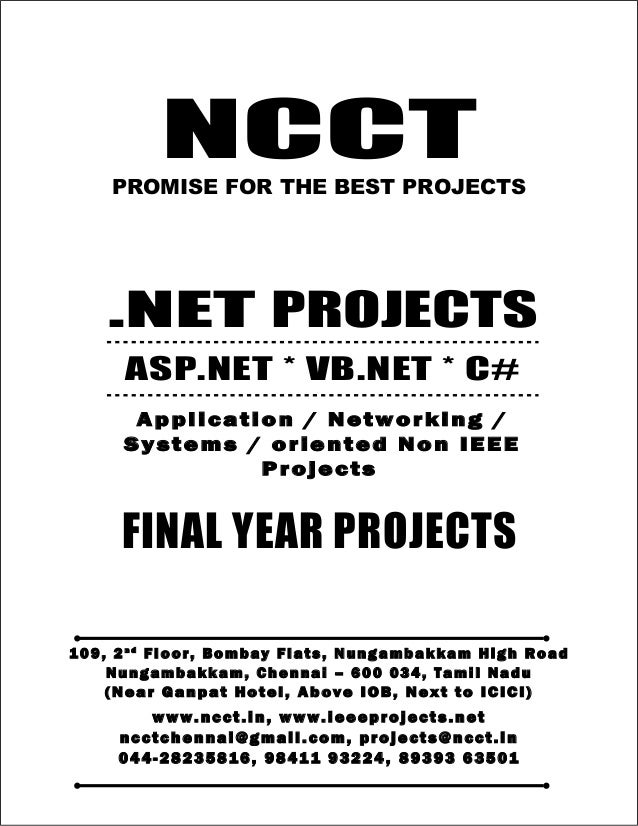 NCCT Smarter way to do your Projects 04 4 - 2 82 3 58 1 6 98 4 1 1 9 32 2 4 , 89 3 9 3 6 35 0 1 ncctchennai@gmail.com DOTN...