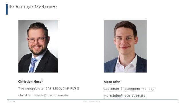 Ihr heutiger Moderator Marc John Customer Engagement Manager marc.john@ibsolution.de 2 09.06.2021 Christian Husch Themenge...