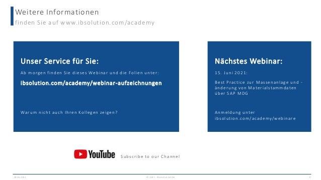 Weitere Informationen finden Sie auf www.ibsolution.com/academy 09.06.2021 27 Unser Service für Sie: Ab morgen finden Sie ...