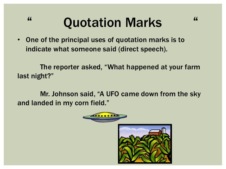 """           Quotation Marks                          ""• One of the principal uses of quotation marks is to  indicate what ..."