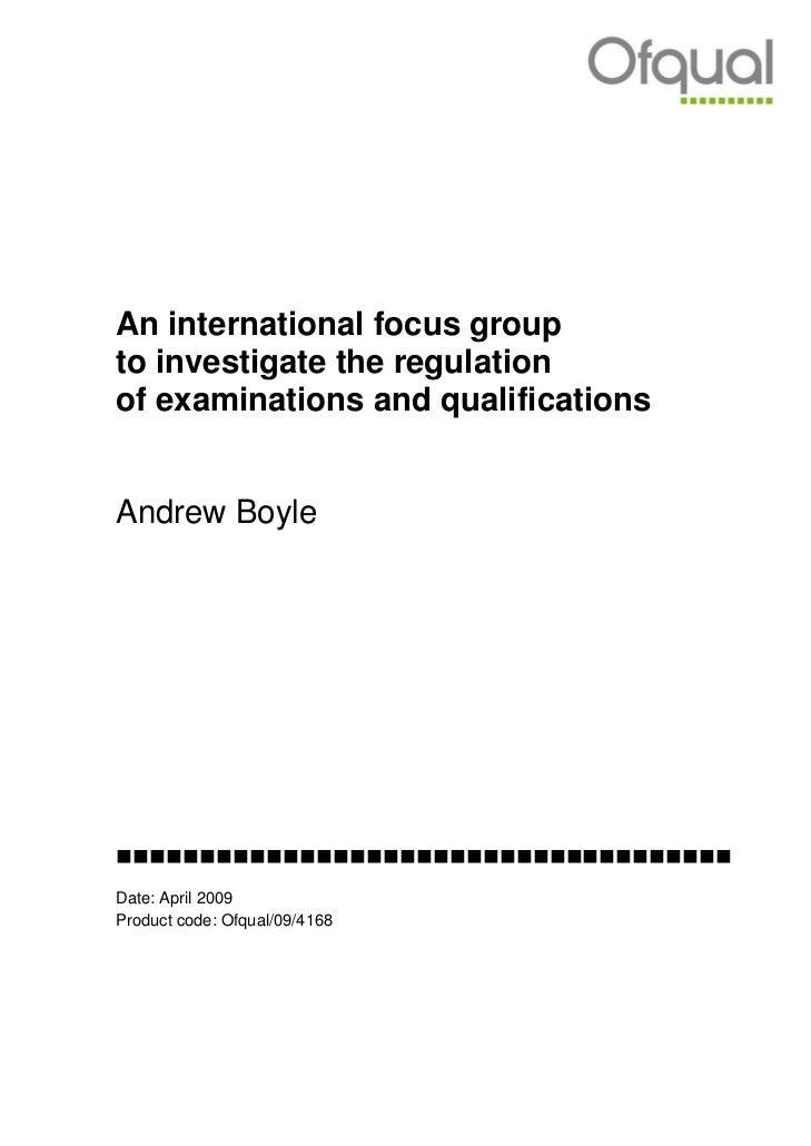 An international focus groupto investigate the regulationof examinations and qualificationsAndrew Boyle...