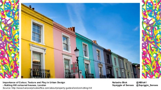 colour for houses what is the importance of colour texture and play in urban design