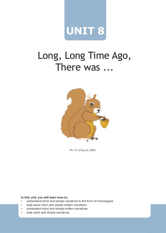 UNIT 8            Long, Long Time Ago,               There was ...                                   Pic. 8.1 (Clipart, 20...