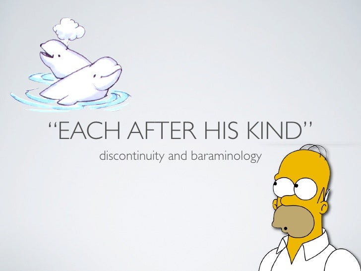 """""""EACH AFTER HIS KIND""""     discontinuity and baraminology"""