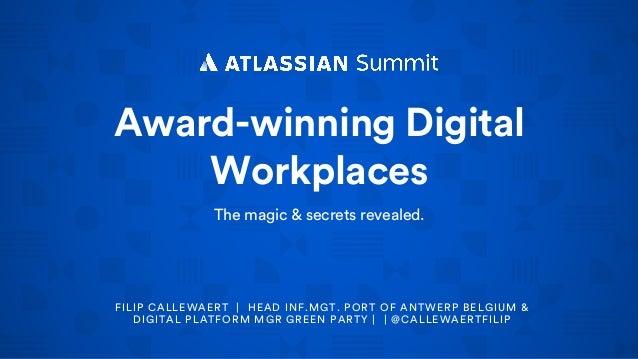 An award winning digital workplace and intranet award winning digital workplaces the magic secrets revealed filip callewaert head inf malvernweather Choice Image