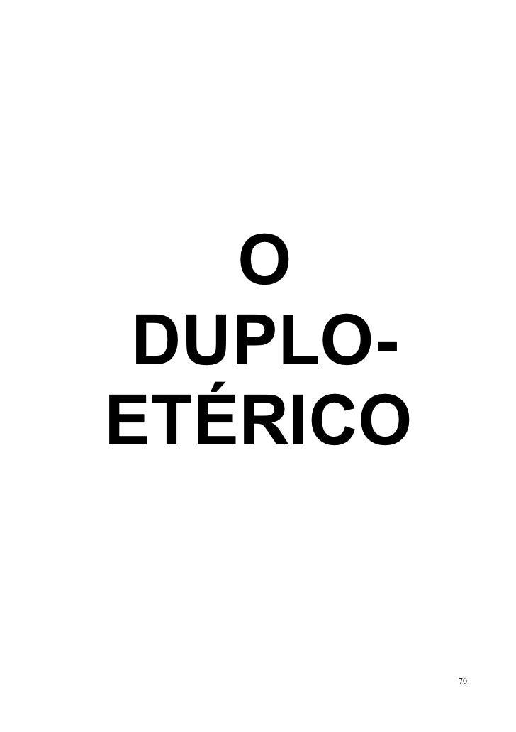 O DUPLO-ETÉRICO          70