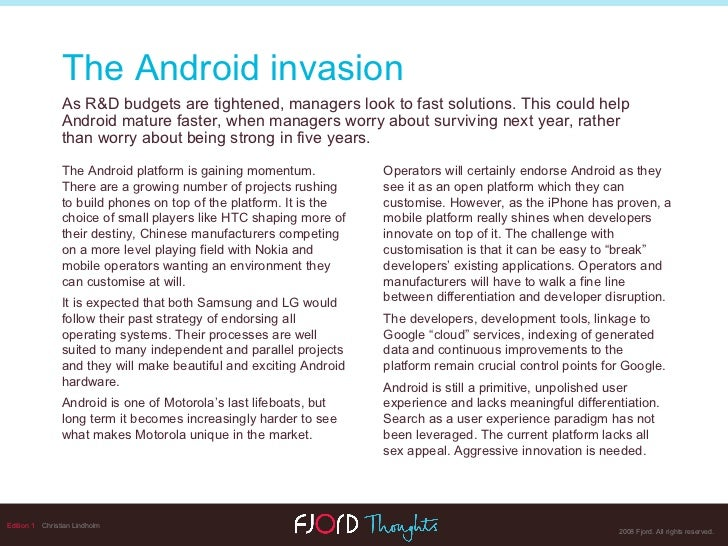 Edition 1   Christian Lindholm The Android platform is gaining momentum. There are a growing number of projects rushing to...