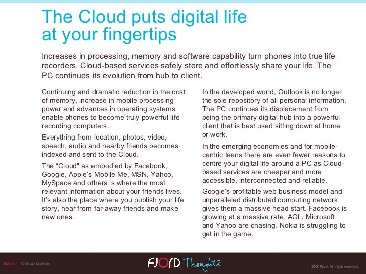 Edition 1   Christian Lindholm The Cloud puts digital life  at your fingertips Increases in processing, memory and softwar...