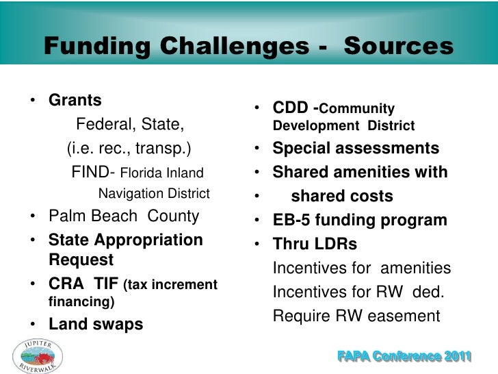 Funding Challenges - Sources• Grants                       • CDD -Community      Federal, State,              Development ...