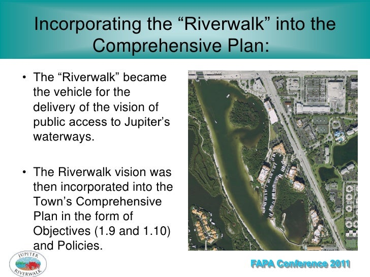 """Incorporating the """"Riverwalk"""" into the         Comprehensive Plan:• The """"Riverwalk"""" became  the vehicle for the  delivery ..."""