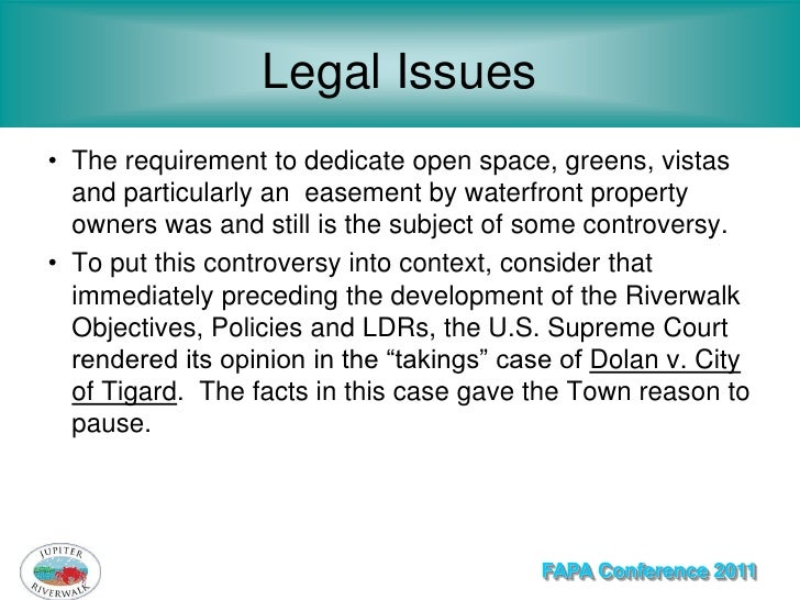 Legal Issues• The requirement to dedicate open space, greens, vistas  and particularly an easement by waterfront property ...