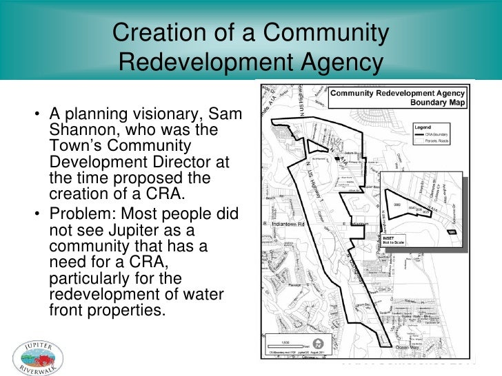 Creation of a Community          Redevelopment Agency• A planning visionary, Sam  Shannon, who was the  Town's Community  ...
