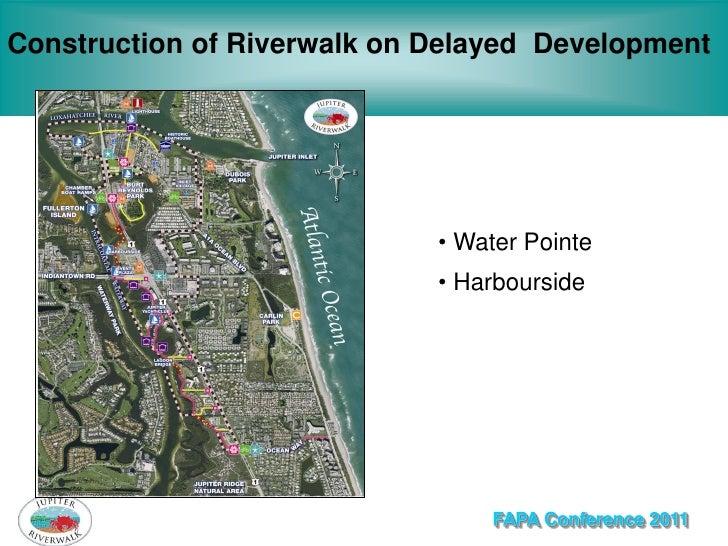 Construction of Riverwalk on Delayed Development                             • Water Pointe                             • ...