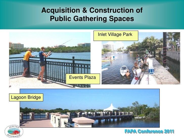 Acquisition & Construction of                  Public Gathering Spaces                                      Inlet Village ...